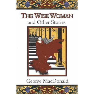 The Wise Woman: And Other Stories