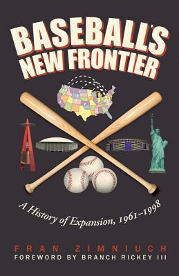 e-Books best sellers: Baseballs New Frontier : A History of Expansion, 1961-1998 0803239947 by Fran Zimniuch PDB