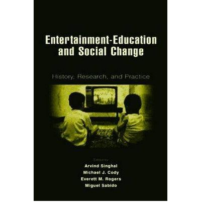 Entertainment-Education and Social Change: History, Research, and Practice