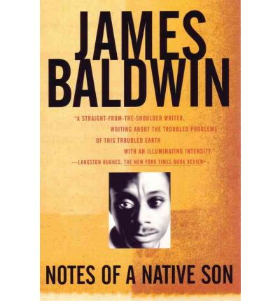 Notes of a Native Son: 3rd Edition - Including the 1984 Author's Preface