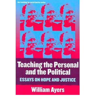 Teaching the Personal and the Political: Essays on Hope and Justice