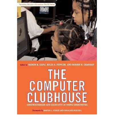 The Computer Clubhouse: Constructionism and Creativity in Youth Communities