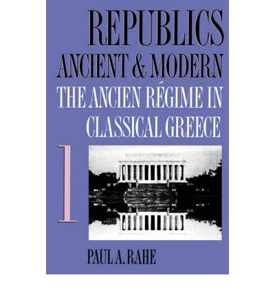 Inventions of Prudence: The Ancien Regime in Classical Greece v. 1