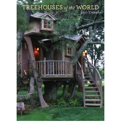 Treehouses of the World 2011 Wall Calendar