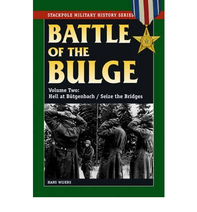 Battle of the Bulge: Hell at Butgenbach / Seize the Bridges v. 2
