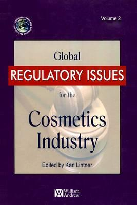 Global Regulatory Issues for the Cosmetics Industry