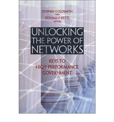 Unlocking the Power of Networks: Keys to High-Performance Government