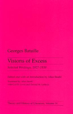 Visions of Excess: Selected Writings, 1927-39
