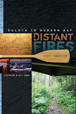 Distant Fires: Duluth to Hudson Bay