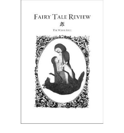 Fairy Tale Review: The White Issue