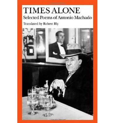 Times Alone: Selected Poems