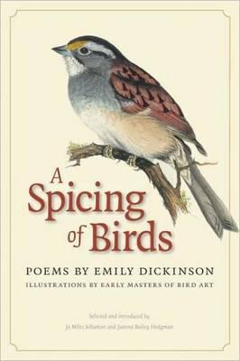 A Spicing of Birds: Poems by Emily Dickinson