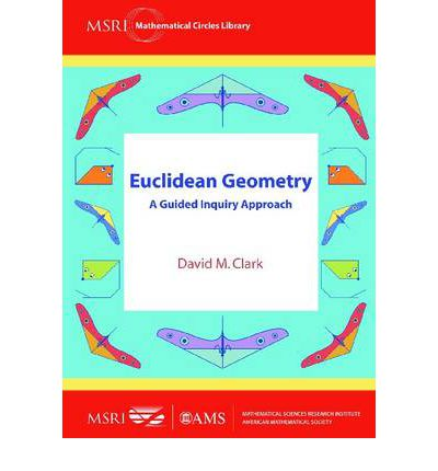 Euclidean Geometry: A Guided Inquiry Approach