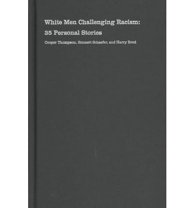 White Men Challenging Racism: 35 Personal Stories