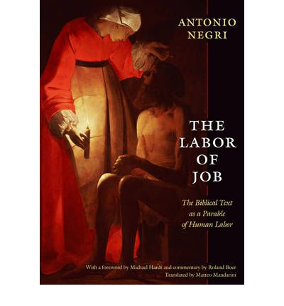 The Labor of Job: The Biblical Text as a Parable of Human Labor