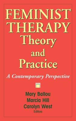 feminism and feminist therapy Pearlman feminist therapy as political activism: the liberation years   feminism feminist counseling collectives were emerging in many parts of the  country.