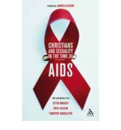 Christians and Sexuality in the Time of AIDS