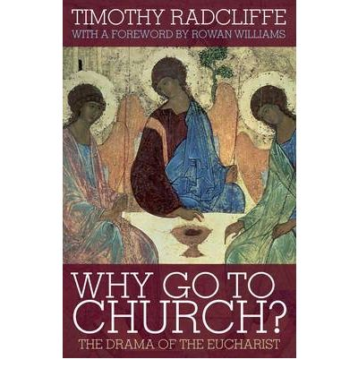 Why Go to Church? 2009: The Archbishop of Canterbury's Lent Book