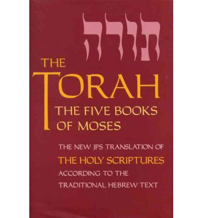 The Torah: Pocket Edition: The Five Books of Moses, the New Translation of the Holy Scriptures According to the Traditional Hebrew Text