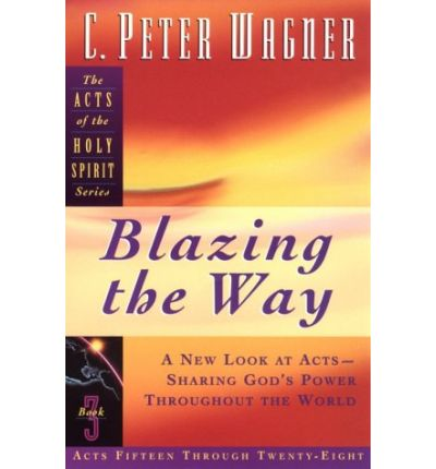 eBook Box: Blazing the Way by C.Peter Wagner PDF