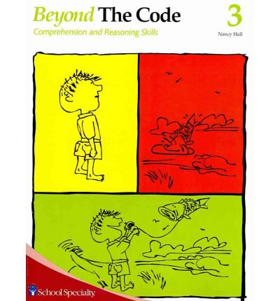 Beyond the Code 3: Comprehension and Reasoning Skills