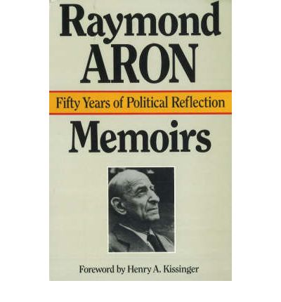 Memoirs: Fifty Years of Political Reflection