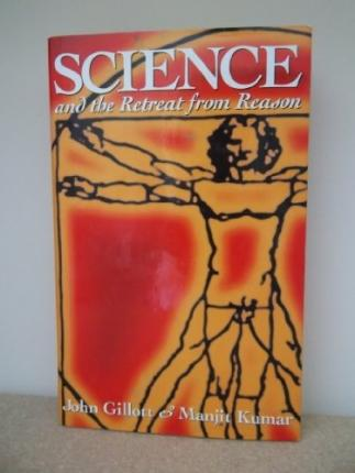 Science and the Retreat from Reason