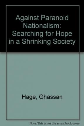 Against Paranoid Nationalism: Searching for Hope in a Shrinking Society