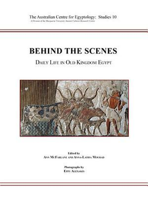 Behind the Scenes: Daily Life in Old Kingdom Egypt