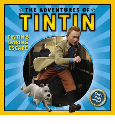 The Adventures of Tintin: Tintin's Daring Escape: Storybook
