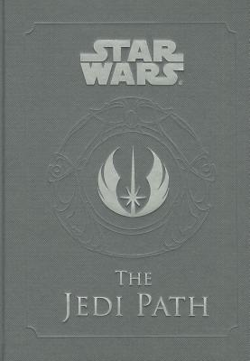 Star Wars: The Jedi Path: A Manual for Students of the Force