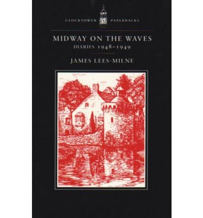 Midway on the Waves: Diaries 1948-1949