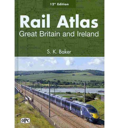 Rail Atlas Great Britain and Ireland