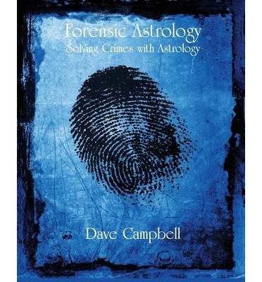 Download Google e-books Forensic Astrology FB2 by Dave Campbell