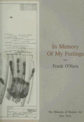 In Memory of My Feelings: A Selection of Poems by Frank O'Hara