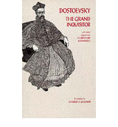The Grand Inquisitor: With Related Chapters from the Brothers Karamazov: With Related Chapters from The Brothers Karamazov