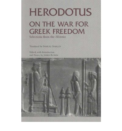On the War for Greek Freedom: Selections from the 'Histories'