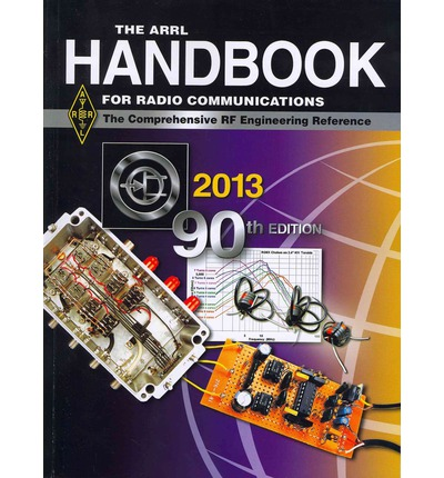 The ARRL Handbook for Radio Communications 2013