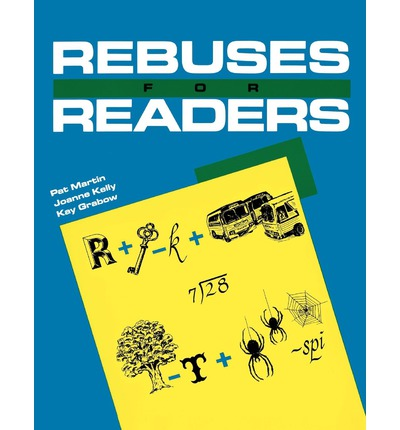 Rebuses for Readers: Puzzles for All Ages