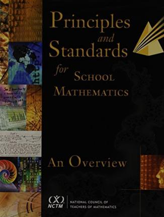 Principles and Standards for School Mathematics: An Overview