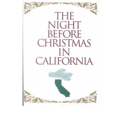 The Night before Christmas in California