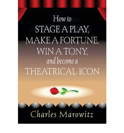 How to Stage a Play