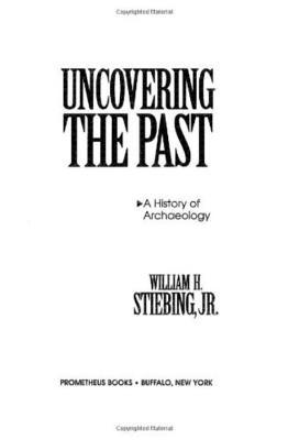Uncovering the Past: History of Archaeology
