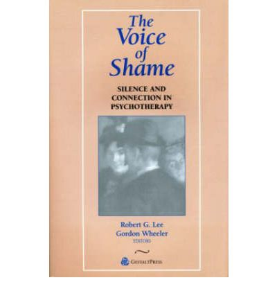 The Voice of Shame: Silence and Connection in Psychotherapy