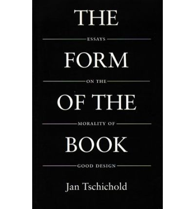 Jan tschichold essays on the morality of good design