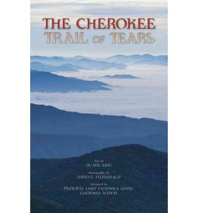 the cherokee peoples' trail of tears The cherokee people kept their government in operation throughout the trail of  tears and merged it with the government of the old settler.