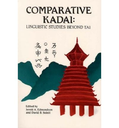 Comparative Kadai: Linguistic Studies Beyond Tai