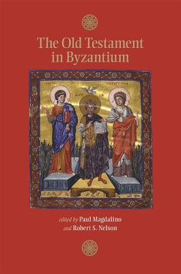 The Old Testament in Byzantium