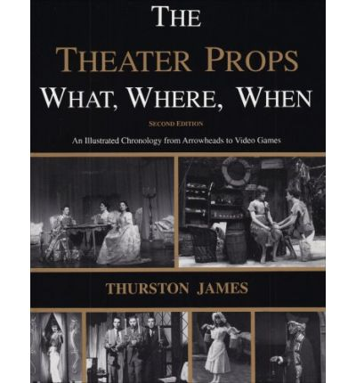 What, Where, When of Theatre Props