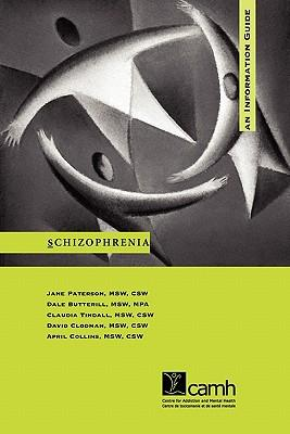 Schizophrenia : An Information Guide